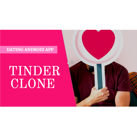 Tinder Dating clone App with admin panel - Android