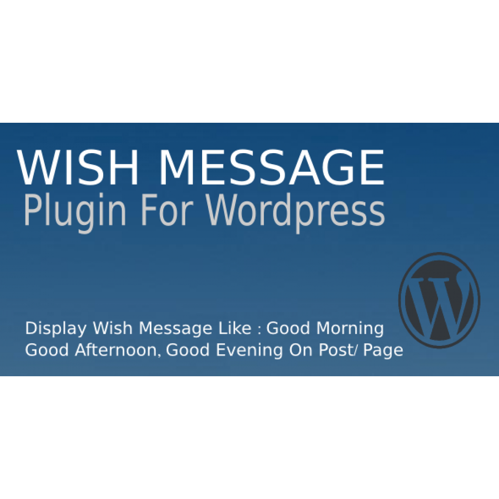 Wish Message Plugin For WordPress